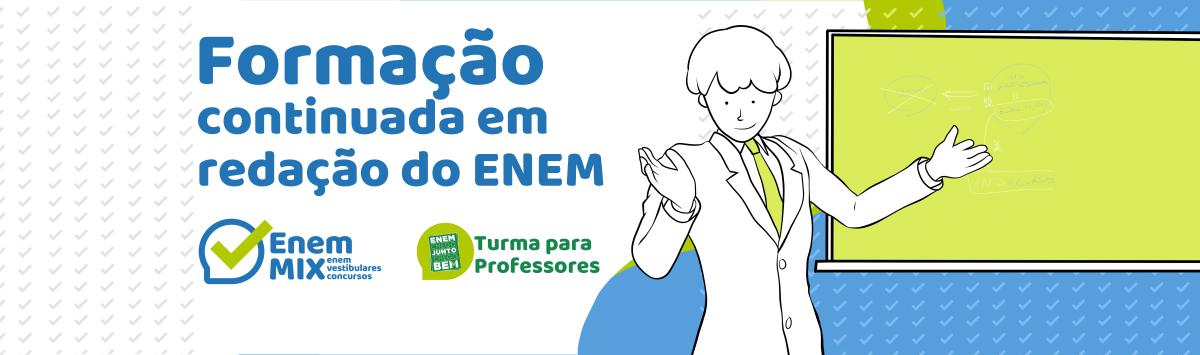 Course Image Enem Mix 2020 - Redação para o Enem: formação de professores